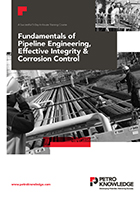 Fundamentals of Pipeline Engineering & Effective Integrity & Corrosion Control