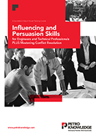 Influencing and Persuasion Skills for Engineers and Technical Professionals PLUS Mastering Conflict Resolution