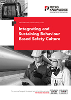 Integrating and Sustaining Behaviour Based Safety Culture