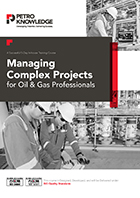 Managing Complex Projects for Oil & Gas Professionals