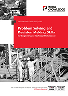 Problem Solving and Decision Making Skills for Engineers and Technical Professional