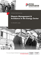 Dispute Management & Avoidance in the Energy Sector