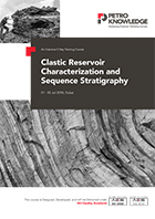 Clastic Reservoir Characterization  and Sequence Stratigraphy