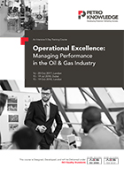 Operational Excellence:  Managing Performance in the Oil & Gas Industry