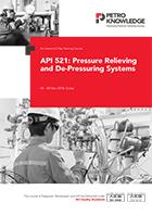 API 521: Pressure Relieving and De-Pressuring Systems