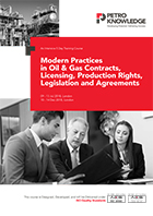 Modern Practices in Oil & Gas Contracts:  Licensing, Production Rights, Legislation & Agreements