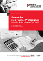 Finance for Non-Finance Professionals  in the Oil & Gas Industry (Fast Track)