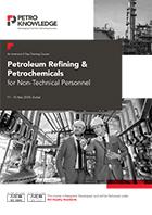 Petroleum Refining & Petrochemicals  for Non-Technical Personnel