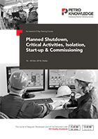 Planned Shutdown, Critical Activities,   Isolation, Start-up & Commissioning