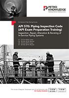 API 570: Piping Inspection Code (API Exam Preparation Training)