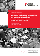 Accident and Injury Prevention for Petroleum Workers