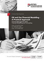 Oil and Gas Financial Modelling - A Practical Approach