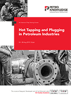 Hot Tapping and Plugging in Petroleum Industries