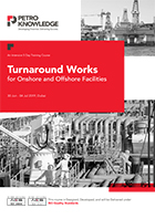 Turnaround Works for Onshore and Offshore Facilities