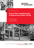 Process Plant Troubleshooting & Engineering Problem Solving