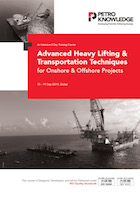 Advanced Heavy Lifting & Transportation Techniques for Onshore & Offshore Projects