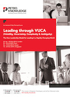 Leading through VUCA (Volatility, Uncertainty, Complexity & Ambiguity)