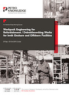 Workpack Engineering for  Refurbishment / Debottlenecking Works for both  Onshore and  Offshore Facilities