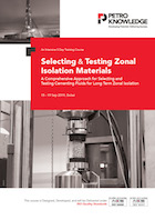 Selecting & Testing Zonal Isolation Materials