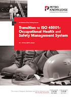 Transition to ISO 45001: Occupational Health and Safety Management System