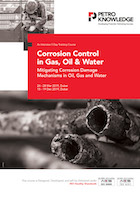 Corrosion Control in Gas, Oil & Water