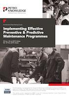 Implementing Effective Preventive & Predictive Maintenance Programmes