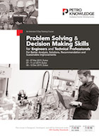 Problem Solving & Decision Making Skills for  Engineers and  Technical Professionals
