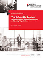 The Influential Leader: Self-understanding, Building Relationships and Leading Organizations