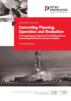 Cementing Planning, Operation and Evaluation
