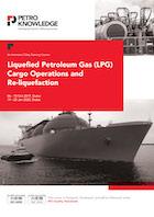 Liquefied Petroleum Gas (LPG) Cargo Operations and Re-liquefaction