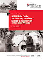 ASME BPV Code, Section VIII, Division 1 Design & Fabrication of Pressure Vessels