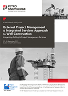 External Project Management & Integrated Services Approach to Well Construction
