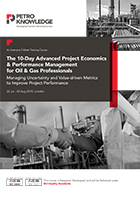 The 10-Day Advanced Training Course on Project Economics & Performance Management for Oil & Gas Professionals