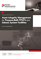 Asset Integrity Management for Purpose-Built FPSO's and Subsea System Facilities