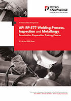 API RP-577 Welding Process, Inspection and Metallurgy