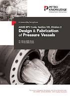 ASME BPV Code, Section VIII, Division 2 Design & Fabrication of Pressure Vessels