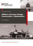 Offshore Structure Design, Construction & Maintenance