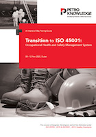 Transition to ISO 45001: Occupational Health & Safety Management System